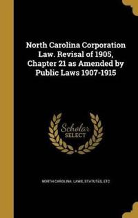 NORTH CAROLINA CORP LAW REVISA