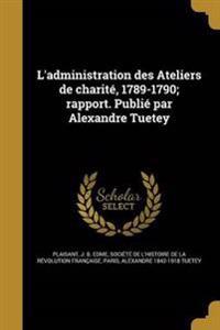 FRE-LADMINISTRATION DES ATELIE