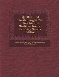 Quellen Und Darstellungen Zur Geschichte Niedersachsens