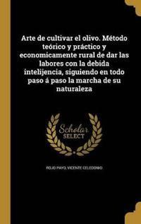 SPA-ARTE DE CULTIVAR EL OLIVO