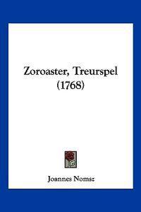 Zoroaster, Treurspel