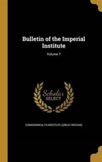 BULLETIN OF THE IMPERIAL INST