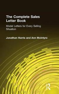 The Complete Sales Letter Book: Model Letters for Every Selling Situation: Model Letters for Every Selling Situation