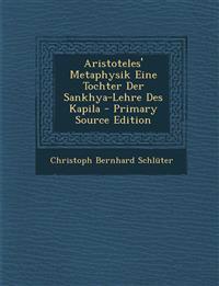 Aristoteles' Metaphysik Eine Tochter Der Sankhya-Lehre Des Kapila