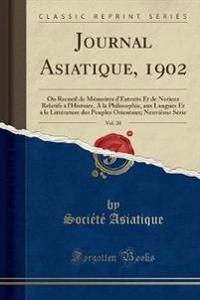 Journal Asiatique, 1902, Vol. 20