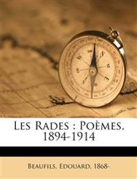 Les Rades : Poèmes, 1894-1914