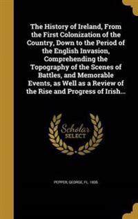 HIST OF IRELAND FROM THE 1ST C
