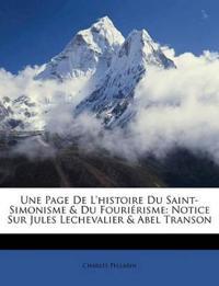 Une Page De L'histoire Du Saint-Simonisme & Du Fouriérisme: Notice Sur Jules Lechevalier & Abel Transon