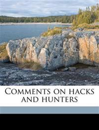 Comments on hacks and hunters