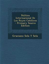 Política Internacional De Los Reyes Católicos