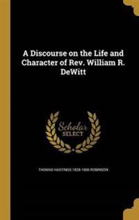 DISCOURSE ON THE LIFE & CHARAC