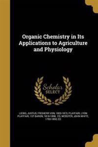 ORGANIC CHEMISTRY IN ITS APPLI