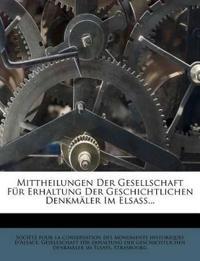 Mittheilungen Der Gesellschaft Für Erhaltung Der Geschichtlichen Denkmäler Im Elsass...