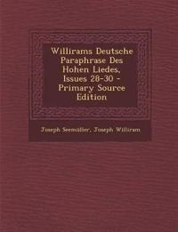 Willirams Deutsche Paraphrase Des Hohen Liedes, Issues 28-30 - Primary Source Edition