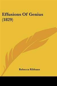 Effusions Of Genius (1829)