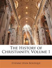 The History of Christianity, Volume 1