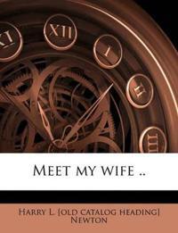 Meet my wife ..