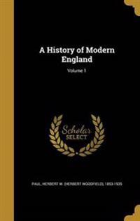 HIST OF MODERN ENGLAND V01