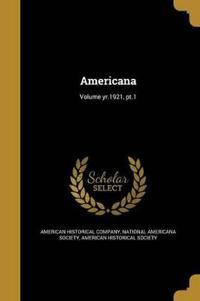 AMERICANA VOLUME YR1921 PT1