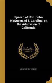 SPEECH OF HON JOHN MCQUEEN OF