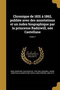 FRE-CHRONIQUE DE 1831 A 1862 P