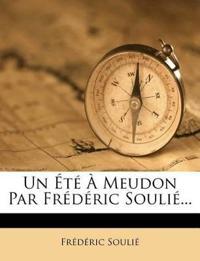 Un Été À Meudon Par Frédéric Soulié...
