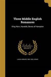 3 MIDDLE ENGLISH ROMANCES