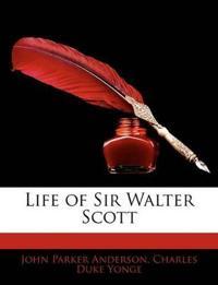 Life of Sir Walter Scott