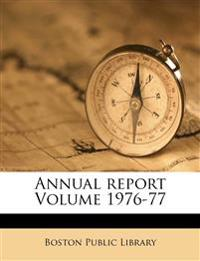 Annual report Volume 1976-77