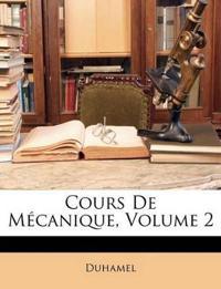 Cours De Mécanique, Volume 2