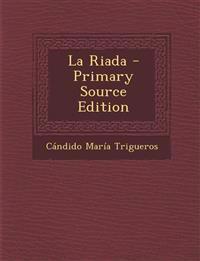La Riada - Primary Source Edition