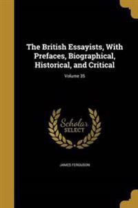 BRITISH ESSAYISTS W/PREFACES B