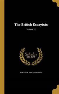 BRITISH ESSAYISTS V22
