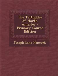 The Tettigidae of North America - Primary Source Edition