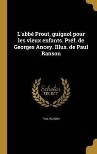 FRE-LABBE PROUT GUIGNOL POUR L