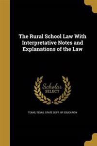 RURAL SCHOOL LAW W/INTERPRETAT