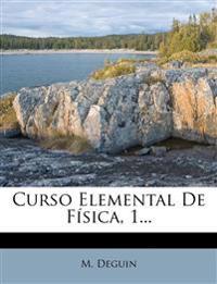 Curso Elemental De Física, 1...