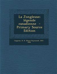 La Jongleuse; légende canadienne