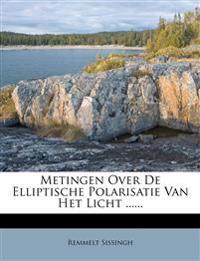Metingen Over De Elliptische Polarisatie Van Het Licht ......