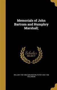 MEMORIALS OF JOHN BARTRAM & HU