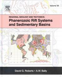 Regional Geology and Tectonics: Phanerozoic Rift Systems and Sedimentary Basins