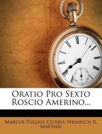 Oratio Pro Sexto Roscio Amerino...
