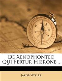 De Xenophonteo Qui Fertur Hierone...