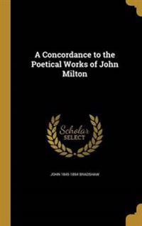 CONCORDANCE TO THE POETICAL WO