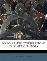 Long-range correlations in kinetic theory