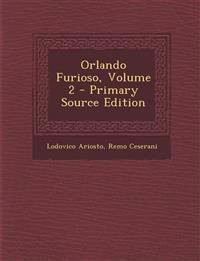 Orlando Furioso, Volume 2 - Primary Source Edition