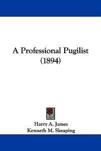 A Professional Pugilist