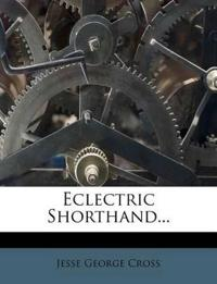 Eclectric Shorthand...