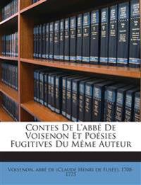 Contes De L'abbé De Voisenon Et Poésies Fugitives Du Même Auteur