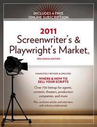 Screenwriter's and Playwright's Market 2011